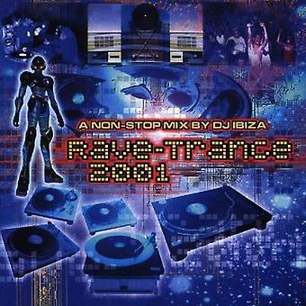 Rave Trance 2001 - Rave Trance 2001 [CD] USA import