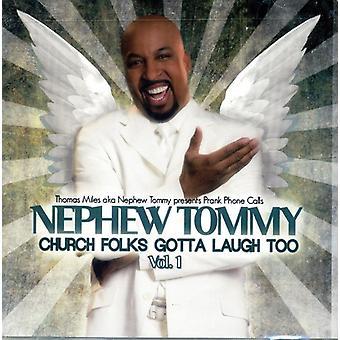 Nephew Tommy - Church Folks Gotta Laugh Too 1 [CD] USA import