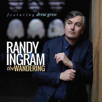 Randy Ingram - Wandering [CD] USA import