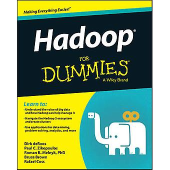 Hadoop For Dummies di Dirk deRoos - Paul Zikopolous - Rafael Coss - R