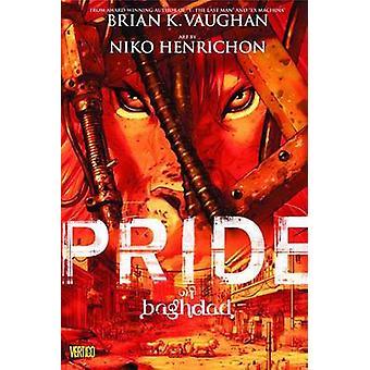 Pride of Baghdad by Niko Henrichon - Brian K. Vaughan - 9781401203153