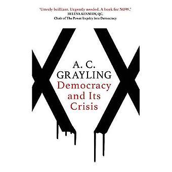 Demokratie und seine Krise von A. C. Grayling - 9781786072894 Buch