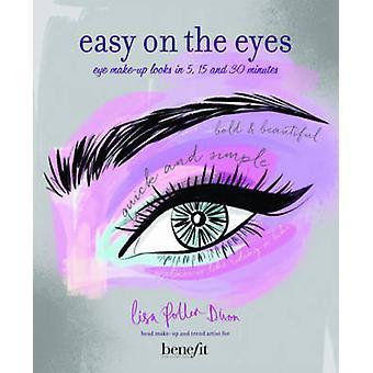 Lätt på ögonen - Eye Make-Up ser ut i 5-15 och 30 minuter med Lisa