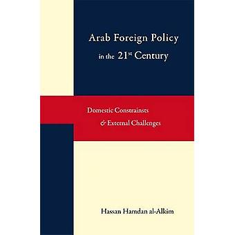 Dynamics of Arab Foreign Policy-making in the Twenty-first Century - D