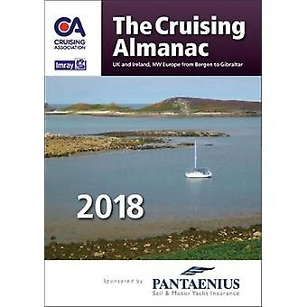 The Cruising Almanac 2018* by The Cruising Association - 978184623870