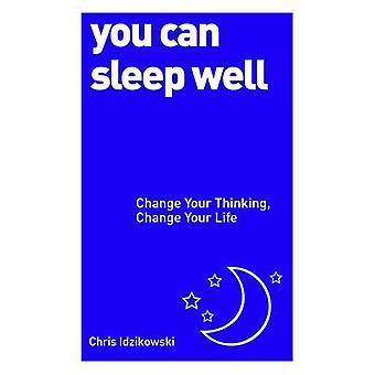 Du kan sova gott - ändra dina tankar - ändra ditt liv genom Kristus