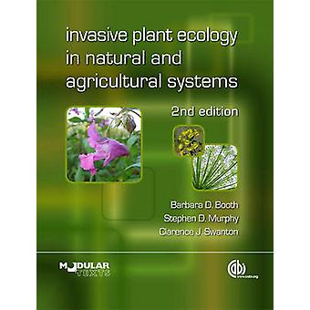 Invasieve Plant Ecology in Natural and Agricultural Systems (2de Revis