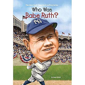 Qui était Babe Ruth? (Qui a été...?