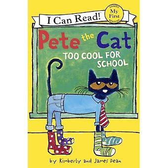 Pete le chat: trop Cool pour l'école (je peux lire! Mon premier partage lecture (Prebound))