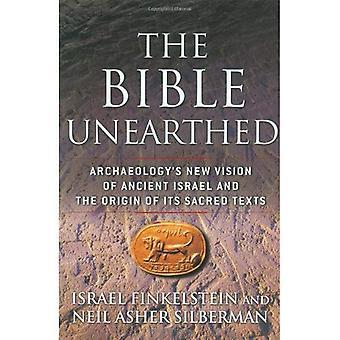 La Bible mis au jour: Nouvelle Vision de l'archéologie de l'ancien Israël