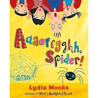 Aaaarrgghh, spindel!