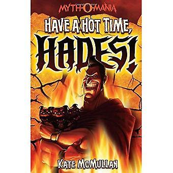 Haben Sie eine heiße Zeit, Hades!
