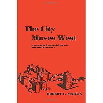 Byen trekk vest: Økonomisk og industriell vekst i sentrale West Texas