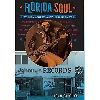 Florida själ: Från Ray Charles till KC and the Sunshine Band