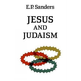 Jesus and Judaism by Sanders & E. P.