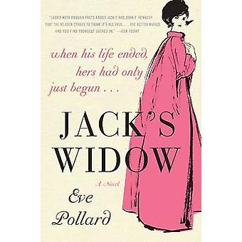 Jacks Widow by Pollard & Eve