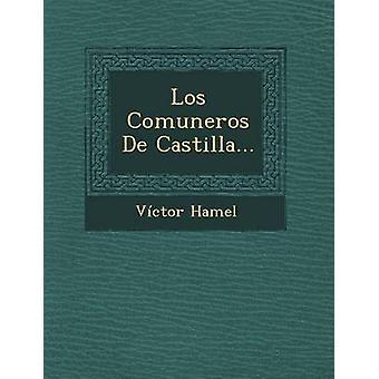 Los de Comunidades De Castilla... door Hamel & Vctor