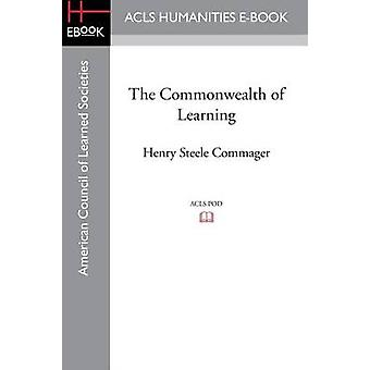 The Commonwealth of Learning by Commager & Henry Steele