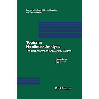 Topics in Nonlinear Analysis  The Herbert Amann Anniversary Volume by Escher & Joachim