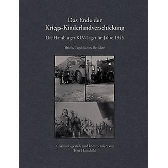Das Ende der KriegsKinderlandverschickung by Hauschild & Fritz