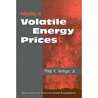 Adjusting to Volatile Energy Prices (Policy Analyses in International