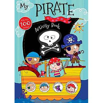 My Pirate Activity Book by Make Believe Ideas - 9781783938650 Book