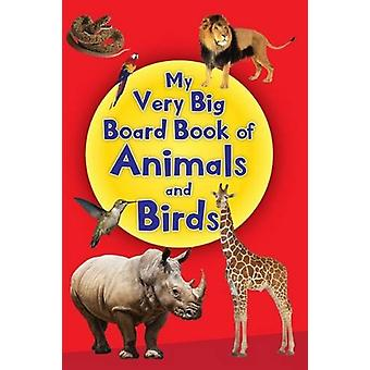 My Very Big Board Book of Animals & Birds by Pegasus - 9788131939000