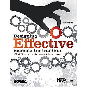 Designing Effective Science Instruction - What Works in Science Classr