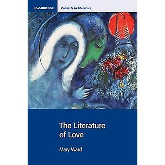 Literature of Love by Mary Ward