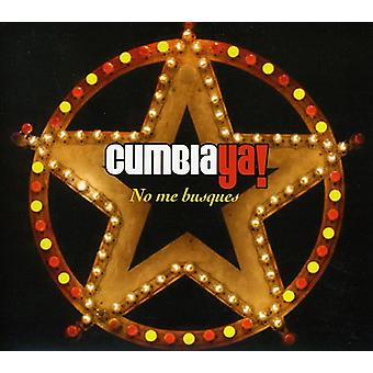 Cumbia Ya - No Me Busques-Cumbia Ya! [DVD] USA import