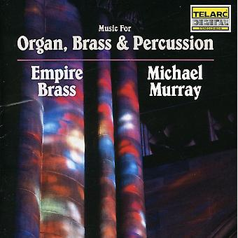 Michael Murray & Empire Brass - Music for Organ, Brass & Percussion [CD] USA import