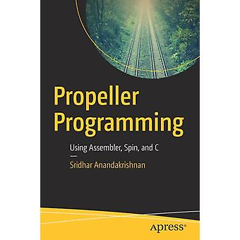 Propeller Programming  Using Assembler Spin and C by Anandakrishnan & Sridhar