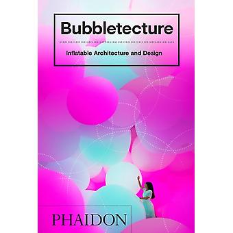 Bubbletecture by Sharon Francis