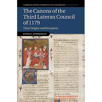 Canons of the Third Lateran Council of 1179 by Danica Summerlin