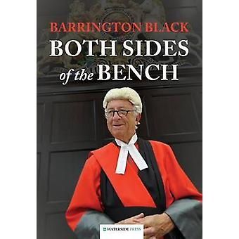 Both Sides of the Bench (Revised edition) by Barrington Black - 97819