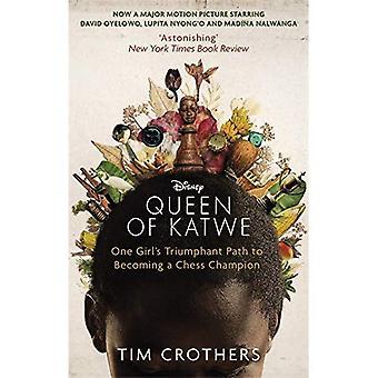Królowa Katwe: jedna dziewczyna Triumfalny drogę do stania się mistrzem szachowym