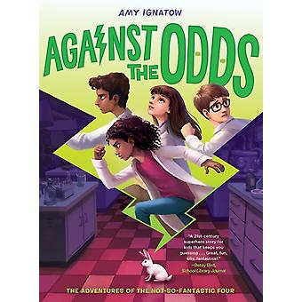 Against the Odds The Odds Series 2 by Amy Ignatow