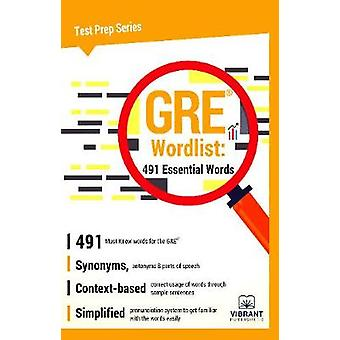GRE Wordlist 491 Essential Words by Vibrant Publishers