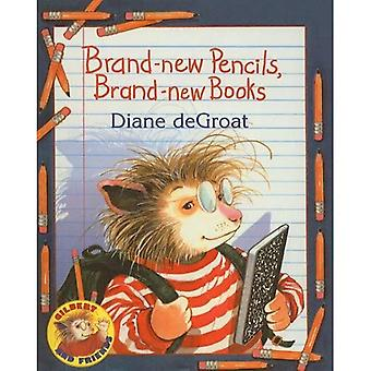 Helt nye blyanter, helt nye bøger (Gilbert og venner (Prebound))