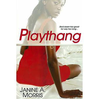 Playthang by Morris & Janine A.
