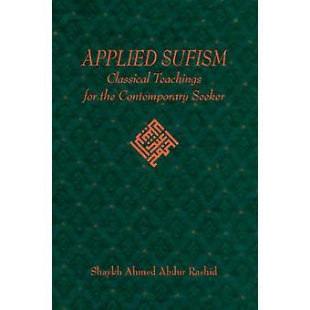 Applied Sufism by Rashid & Ahmed & Abdur