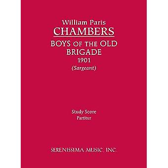 Boys of the Old Brigade Study Score by Chambers & William Paris