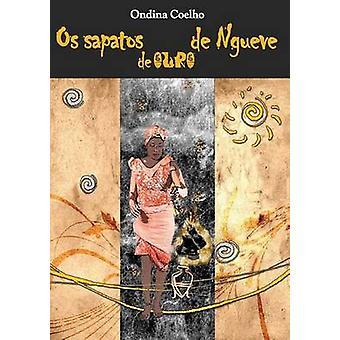 Os sapatos de ouro de Ngueve by Coelho & Ondina