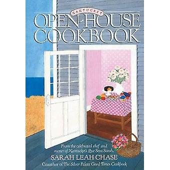 Nantucket OpenHouse Cookbook by Chase & Sarah Leah