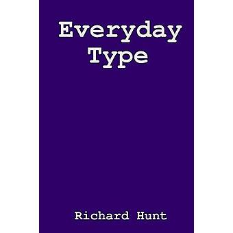 Everyday Type by Hunt & Richard