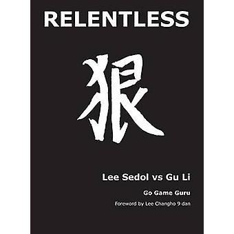 Relentless Lee Sedol vs Gu Li by An & Younggil