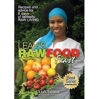 Leahs Raw Food Feast by Salmon & Leah