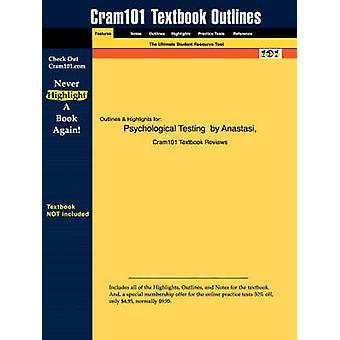 دليل الدراسات للاختبار النفسي من قبل Urbina Anastasi ISBN 9780023030857 من قبل مراجعات الكتب المدرسية Cram101