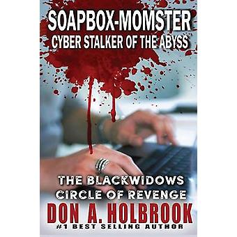 SoapboxMomster Cyber Stalker of the Abyss by Holbrook & Don Allen
