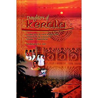 Daughters of Kerala 25 Short Stories by AwardWinning Authors by Chandersekaran & Achamma & C.